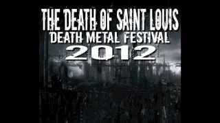 The Death Of Saint Louis Death Metal Festival 2012 Radio Promo Video metal dead �����������