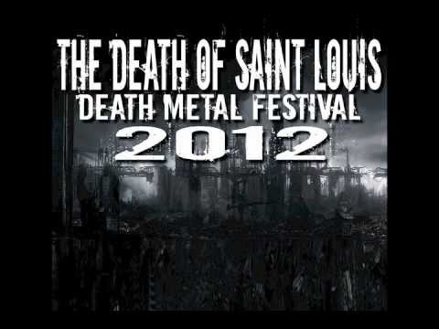 The Death Of Saint Louis Death Metal Festival 2012 Radio Promo Video metal dead прохождение